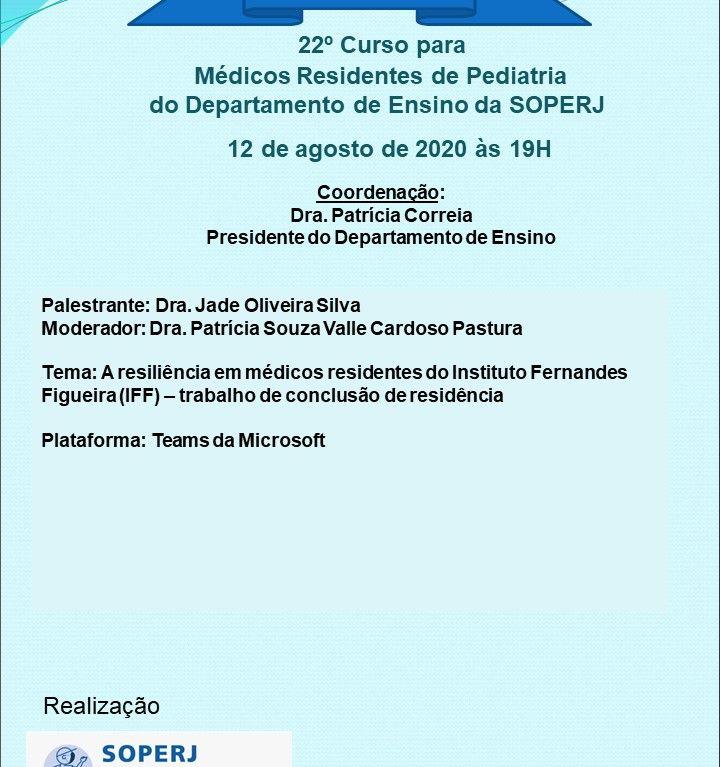 22º Curso para Médicos Residentes de Pediatria do Departamento de Ensino da SOPERJ