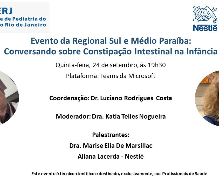 Evento da Regional Sul e Médio Paraíba: Conversando sobre Constipação Intestinal na Infância