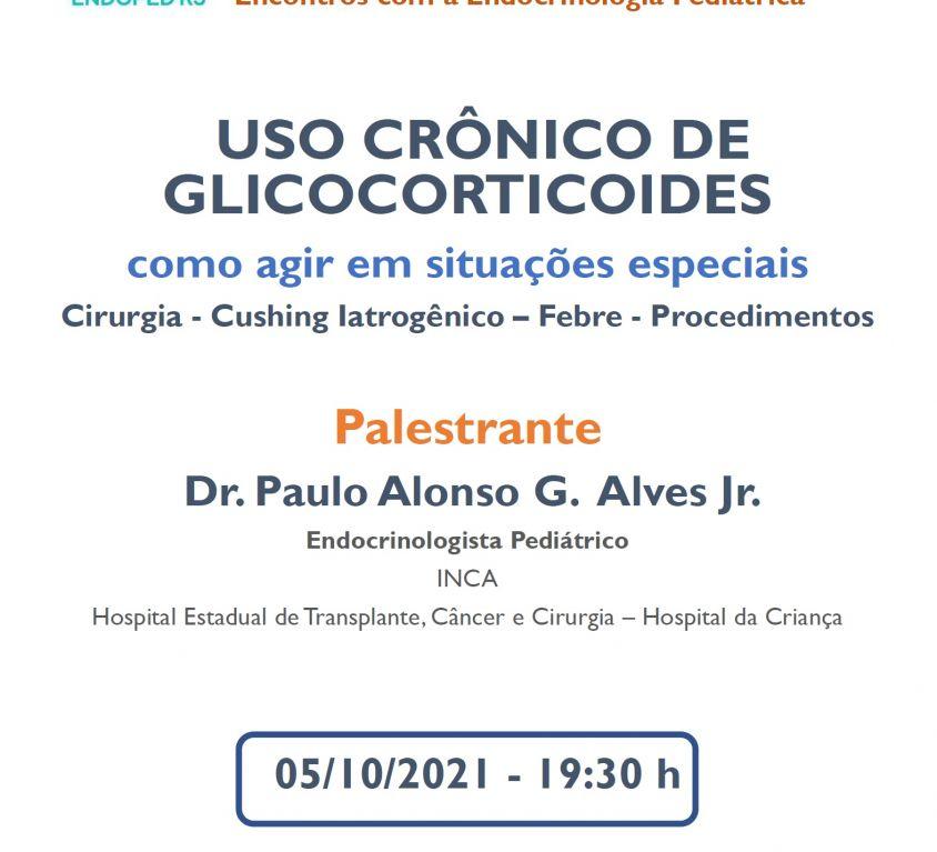 Uso Crônico de Glicocorticoides – Como agir em situações especiais