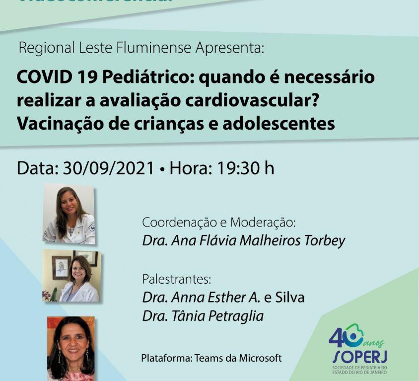 COVID 19 Pediátrico: Quando é necessário realizar a avaliação cardiovascular? Vacinação de crianças e adolescentes
