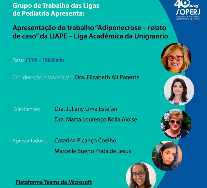 """Apresentação do Trabalho: """"Adiponecrose – relato de casos"""" da LIAPE – Liga Acadêmica da Unigranrio"""